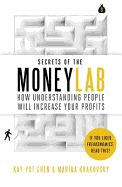 SECRETS OF THE MONEYLAB : HOW UNDERSTANDING PEO