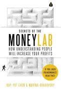 SECRETS OF THE MONEYLAB : HOW UNDERSTANDING PEO