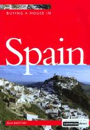BUYING A HOUSE IN SPAIN .