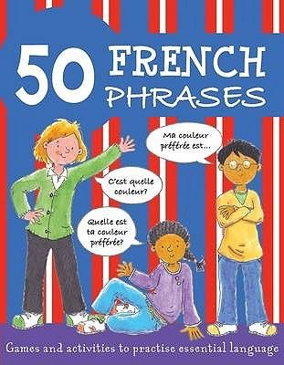 50 FRENCH PHRASES .
