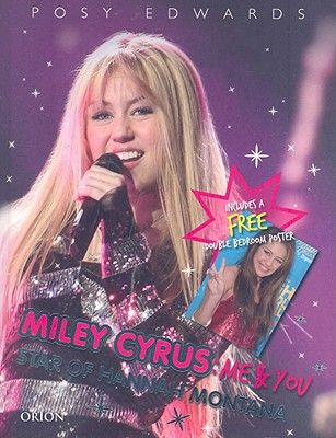 MILEY CYRUS: ME AND YOU - STAR OF HANNAH MONTA
