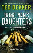 BONE MAN S DAUGHTERS .