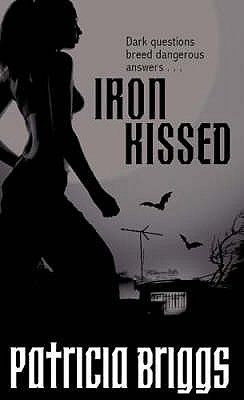 IRON KISSED ( MERCY THO MPSON BOOK 3 )