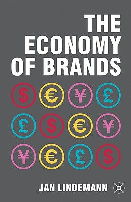 THE ECONOMY OF BRANDS .