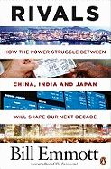 RIVALS: HOW THE POWER S TRUGGLE BETWEEN CHINA,