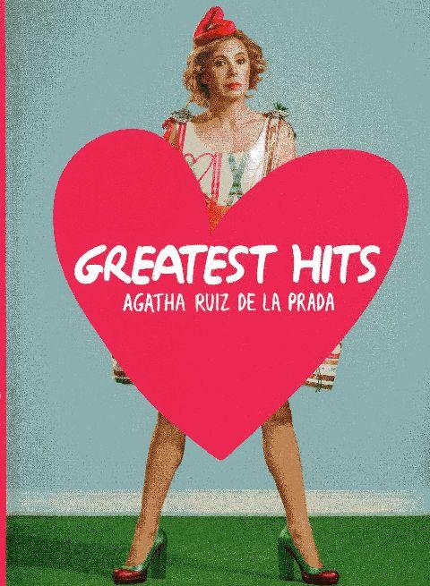GREATEST HITS - AGATHA RUIZ DE LA PRADA