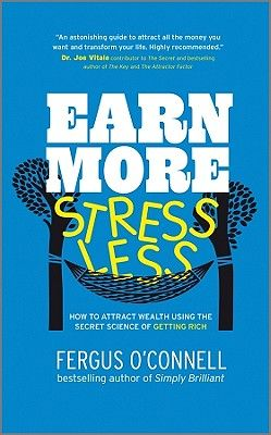 EARN MORE, STRESS LESS .