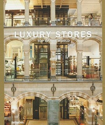LUXURY STORES TOP OF TH E WORLD