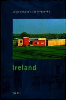 IRELAND 20 CENTURY ARCHITECTURE