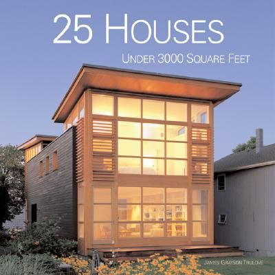 25 HOUSES UNDER 3000 SQ UARE FEET