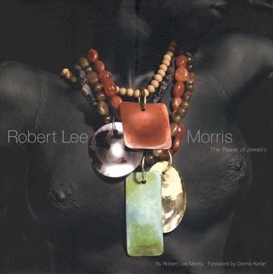 ROBERT LEE MORRIS-POWER OF JEWELRY
