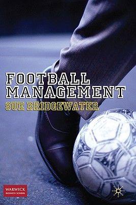 FOOTBALL MANAGEMENT .