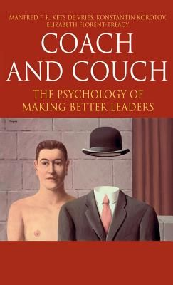 COACH OR COUCH: THE PYS CHOLOGY OF MAKING BETTE