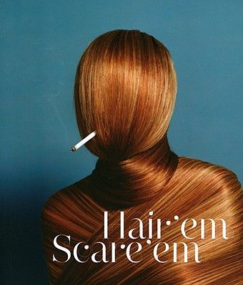 HAIR EM SCARE EM .