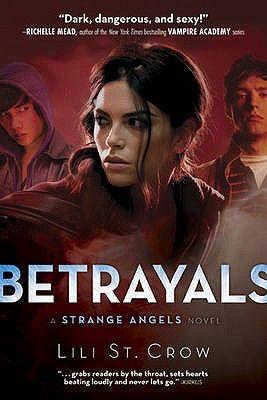 BETRAYALS: A STRANGE AN GELS NOVEL