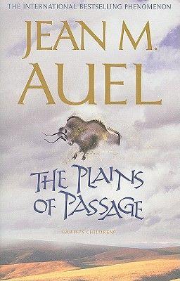 THE PLAINS OF PASSAGE .