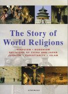 STORY OF WORLD RELIGION S, THE
