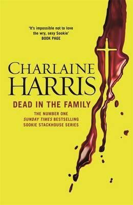 DEAD IN THE FAMILY: A T RUE BLOOD NOVEL (SOOKIE
