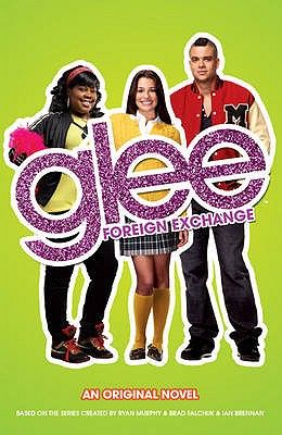 GLEE: FOREIGN EXCHANGE .