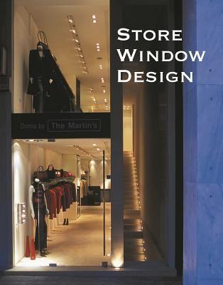 STORE WINDOW DESIGN .