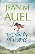 THE VALLEY OF HORSES .