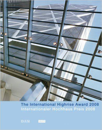 THE INTERNATIONAL HIGHR ISE AWARD 2008