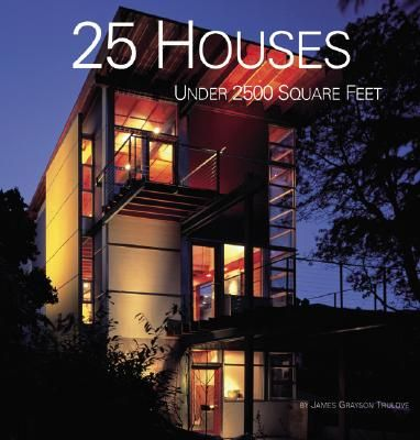 25 HOUSES UNDER 2500 SQ UARE FEET
