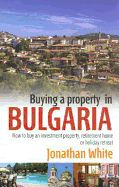 BUYING A PROPERTY IN BU LGARIA