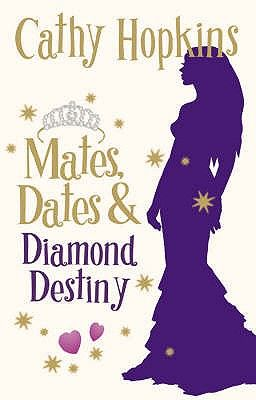 MATES, DATES AND DIAMON D DESTINY: BK. 11