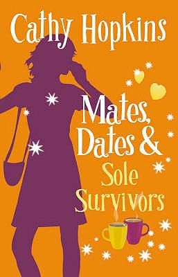 MATES, DATES AND SOLE S URVIVORS: BK. 5