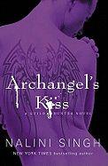 ARCHANGEL S KISS: THE G UILD HUNTER SERIES