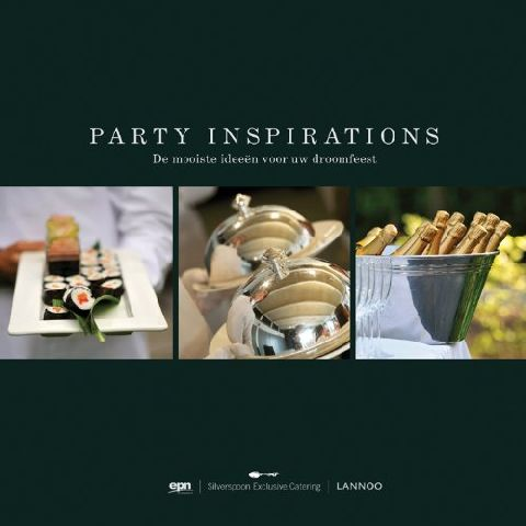 PARTY INSPIRATIONS: THE BEST IDEAS FOR THE PAR