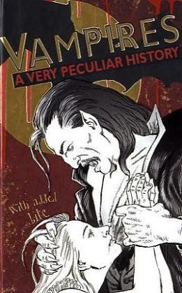 VAMPIRES, A VERY PECULI AR HISTORY