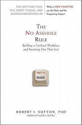 NO ASSHOLE RULE, THE .