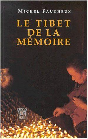 TIBET DE LA MEMOIRE, LE .