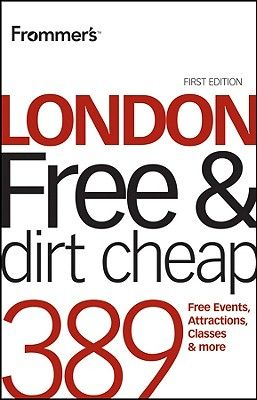 FROMMER S LONDON (FREE AND DIRT CHEAP)