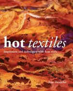 HOT TEXTILES. INSPIRATI ON AND TECHNIQUES