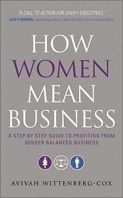 HOW WOMEN MEAN BUSINESS .