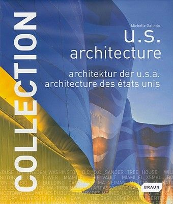 COLLECTION: U.S. ARCHIT ECTURE