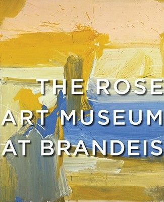 THE ROSE ART MUSEUM AT BRANDEIS