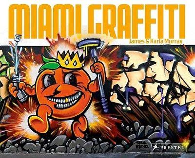 MIAMI GRAFFITI .