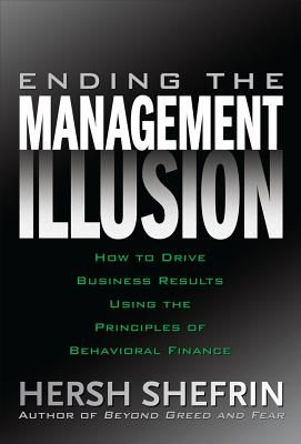 ENDING THE MANAGEMENT I LLUSION: HOW TO DRIVE B