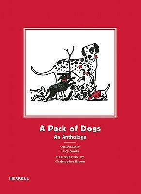 A PACK OF DOGS: AN ANTH OLOGY