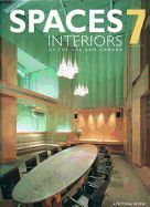 SPACES INTERIORS OF THE USA AND CANADA VOL 7