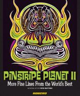 PINSTRIPE PLANET II: MO RE FINE LINES FROM THE