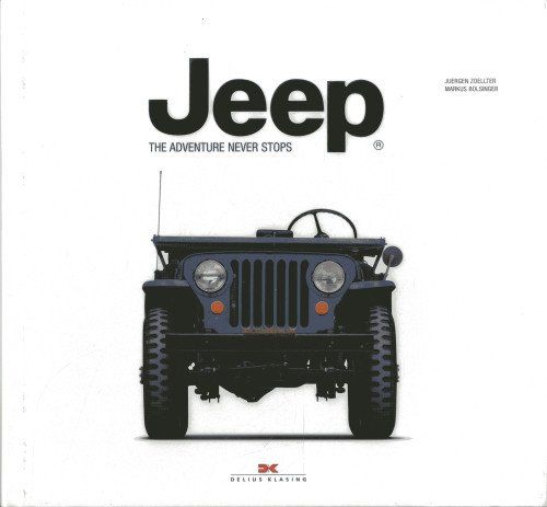 JEEP - THE ADVENTURE NEVER STOPS