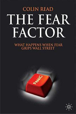 THE FEAR FACTOR: WHAT H APPENS WHEN FEAR GRIPS