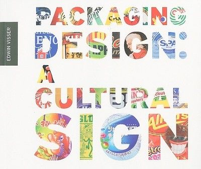 PACKAGING DESIGN: A CUL TURAL SIGN