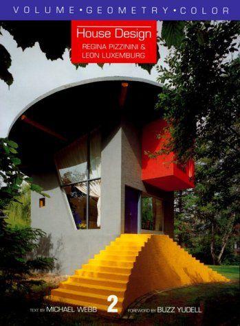 HOUSE DESIGN PIZZINI & LUXEMBURG