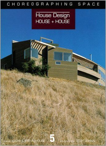 HOUSE + HOUSE ARCHITECT S